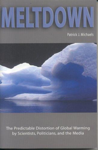 Meltdown By Patrick J Michaels
