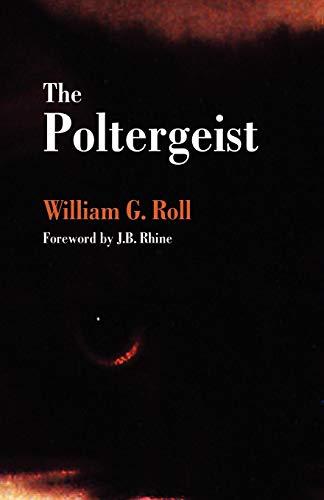 The Poltergeist By William G Roll
