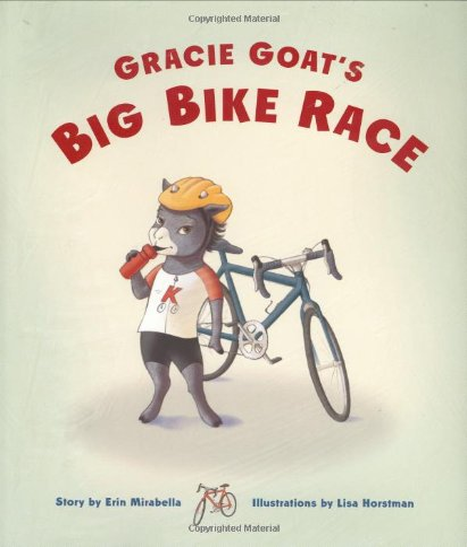 Gracie Goat's Big Bike Race by Erin Mirabella