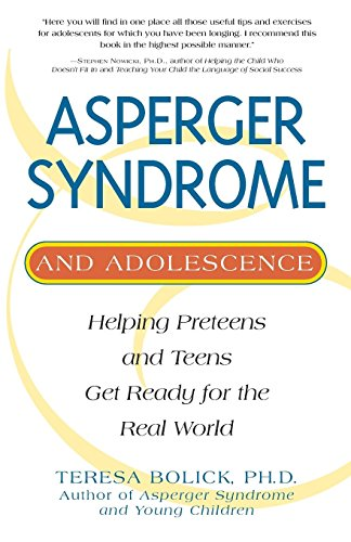Asperger Syndrome and Adolescence By Teresa Bolick