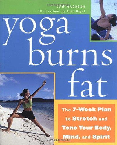 Yoga Burns Fat By Jan Maddern