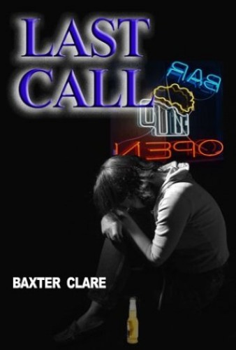 Last Call By Baxter Clare