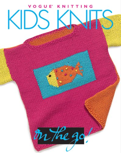 "Kids Knits (""Vogue Knitting"" on the Go!) by Vogue Hardback Book The Cheap Fast"