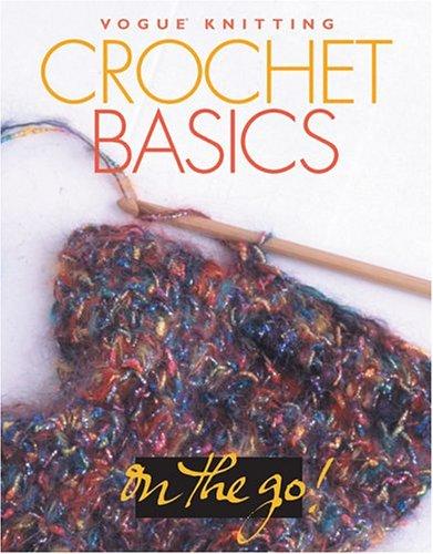 Crochet Basics By Trisha Malcolm