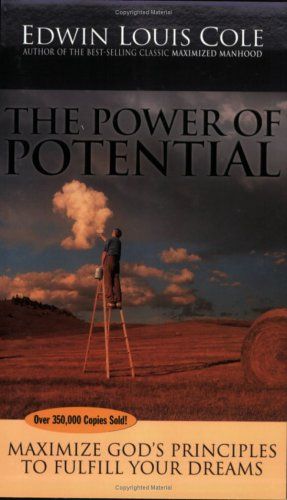 The Power of Potential By Dr Edwin Louis Cole