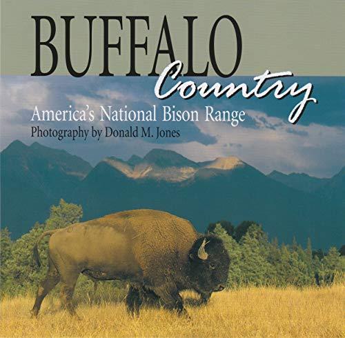 Buffalo Country By Donald M Jones
