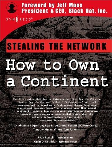 Stealing the Network: How to Own a Continent by Ryan Russell
