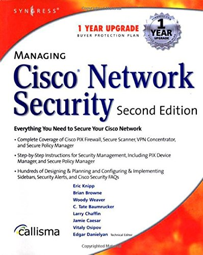Managing Cisco Network Security By Syngress