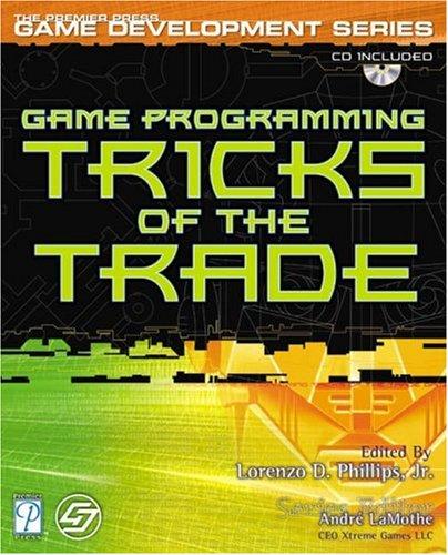 Game Programming Tricks of Trade By Lorenzo Phillips