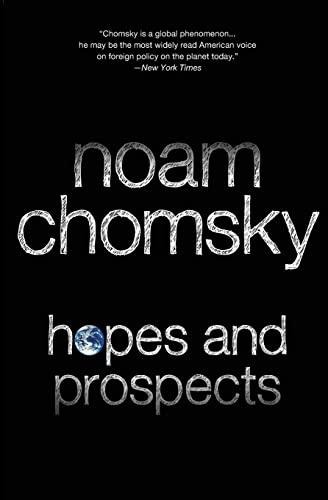 Hopes and Prospects By Noam Chomsky