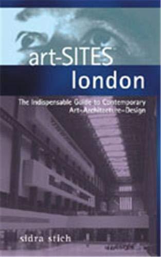 art-Sites: London By Sidra Stich
