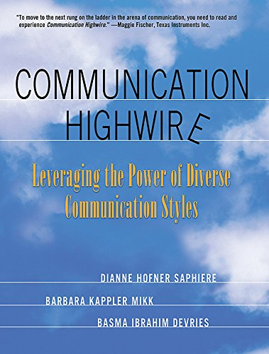 Communication Highwire By Dianne Hofner Saphiere