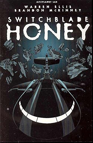 Switchblade Honey By Warren Ellis