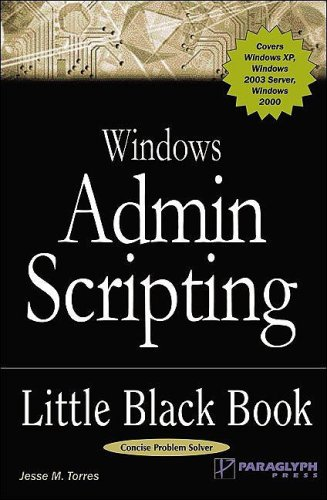 Windows Admin Scripting Little Black Book by J. Torres