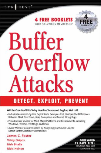 Buffer Overflow Attacks: Detect, Exploit, Prevent by Jason Deckard
