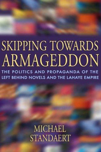 Skipping Towards Armageddon By Michael Standaert