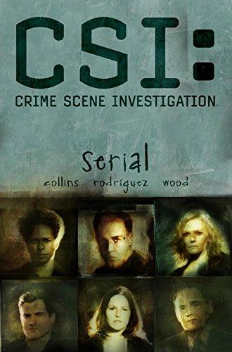 CSI - Crime Scene Investigation By Max Collins