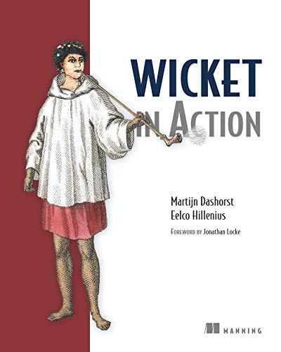 Wicket in Action By Martijn Dashorst