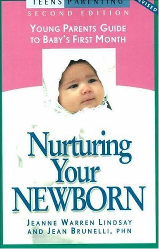 Nurturing Your Newborn By Jeanne Warren Lindsay
