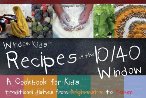 Recipes of the 10/40 Window By Authentic