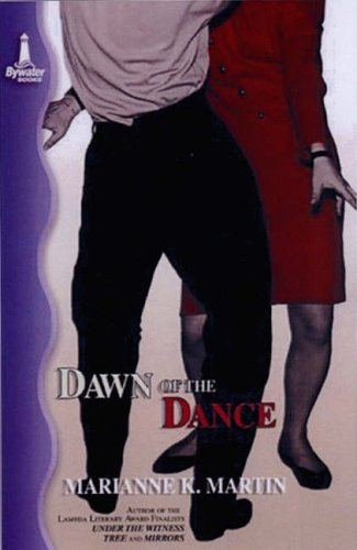 Dawn Of The Dance By Marianne K. Martin