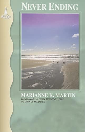 Never Ending By Marianne K. Martin