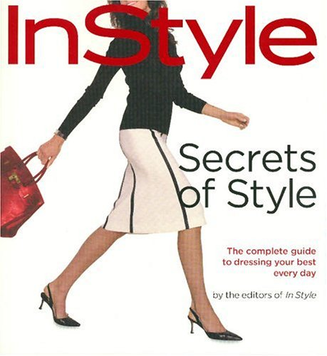 Instyle Secrets of Style By Lisa Arbetter