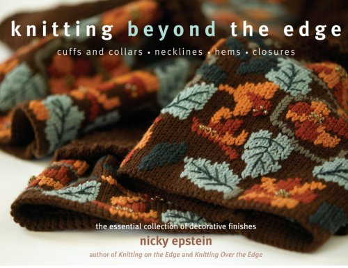 Knitting Beyond the Edge By Nicky Epstein