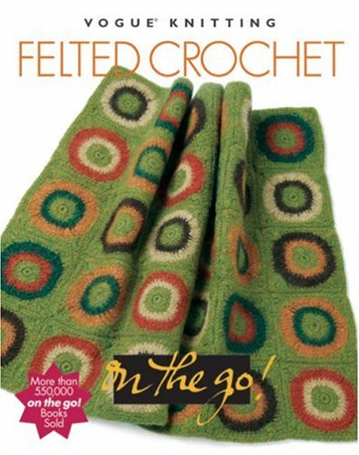 Felted Crochet By Trisha Malcolm