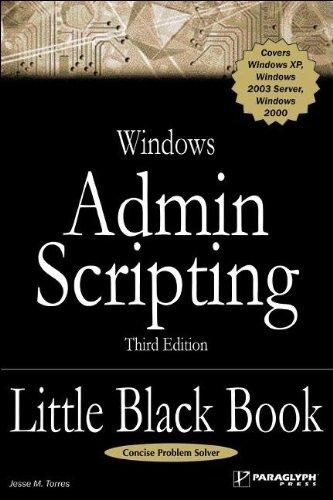 Windows Admin Scripting Little Black Book By J. Torres