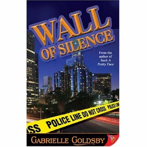 Wall of Silence By Gabrielle Goldsby