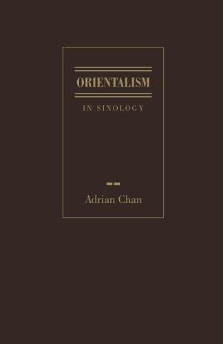 Orientalism in Sinology By Adrian Chan