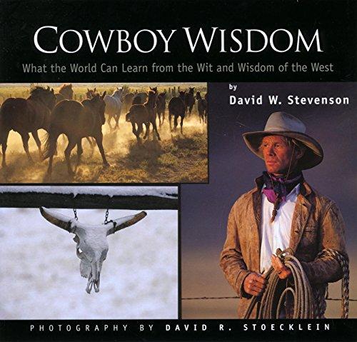 Cowboy Wisdom By David Stevenson