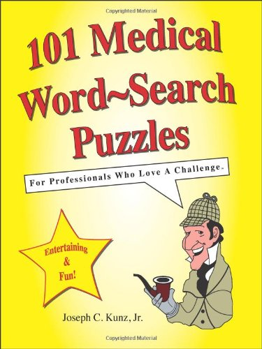 101 Medical Word-Search Puzzles By Joseph C Kunz, Jr.