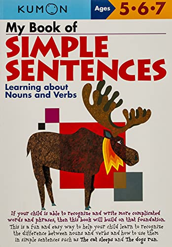My Book of Simple Sentences: Nouns and Verbs By Kumon