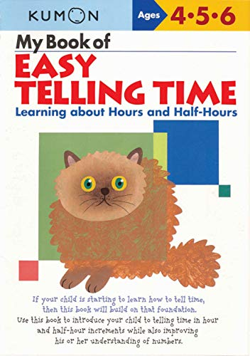 My Book of Easy Telling Time: Hours & Half-Hours By Kumon
