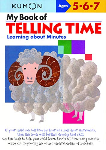 My Book of Telling Time: Learning About Minutes By Kumon