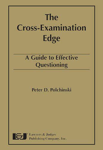 The Cross-Examination Edge By Peter D Polchinski