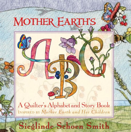 Mother Earth's ABCs By Sieglinde Schoen Smith