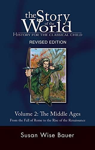 Story of the World, Vol. 2 von Susan Wise Bauer