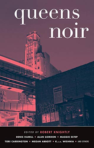 Queens Noir By Robert Knightly