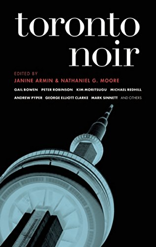 Toronto Noir By Janine Armin