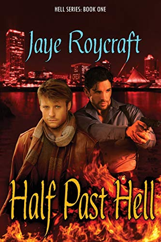 Half Past Hell By Jaye Roycraft