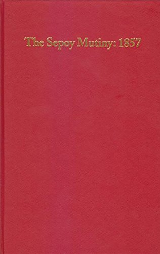 The Sepoy Mutiny: 1857: An Annotated Checklist of English Language Books By Richard Sorsky