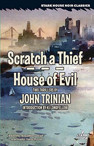 Scratch a Thief / House of Evil By John Trinian