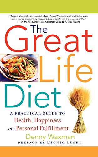 The Great Life Diet By Denny Waxman