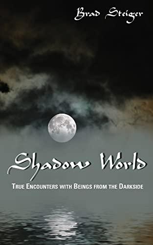 Shadow World By Brad Steiger