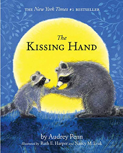 Kissing Hand (The Kissing Hand Series) By Audrey Penn