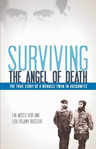 Surviving the Angel of Death von Eva Mozes Kor