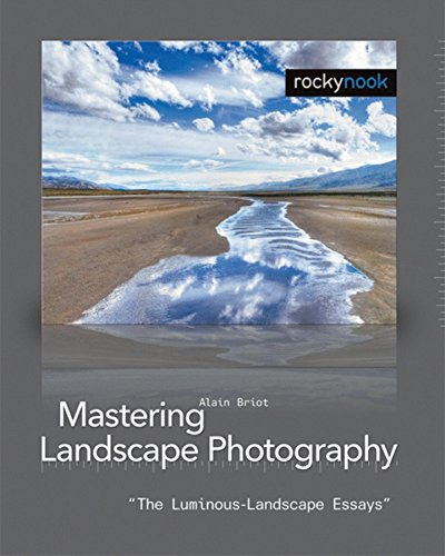 Mastering Landscape Photography By Alain Briot